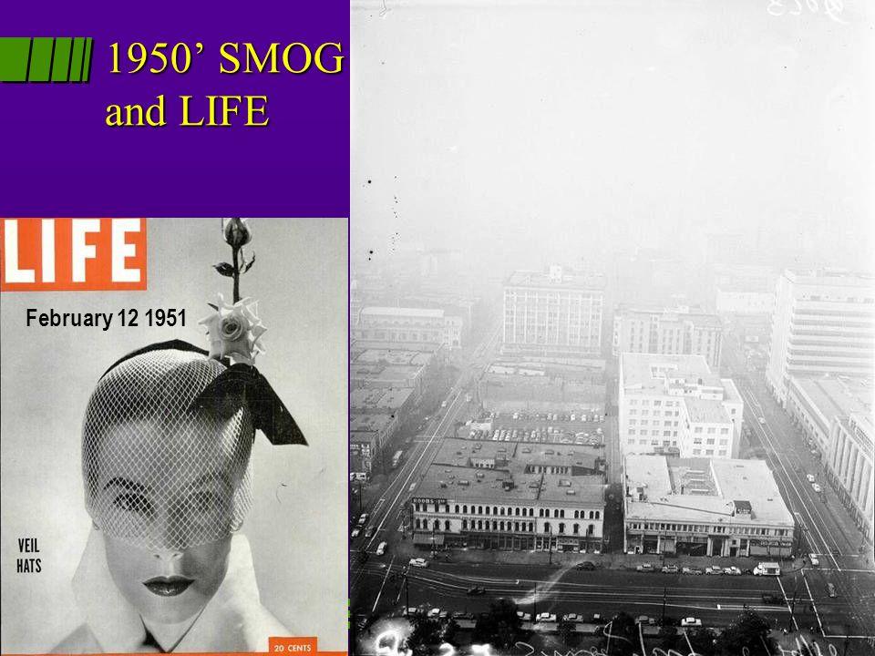 1950 SMOG and LIFE February 12 1951