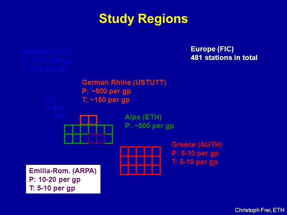 Study Regions England (UEA) P: 13-27 per gp T: 8-30 per gp German Rhine (USTUTT) P: ~500 per gp T: ~150 per gp Greece (AUTH) P: 5-10 per gp T: 5-10 pe