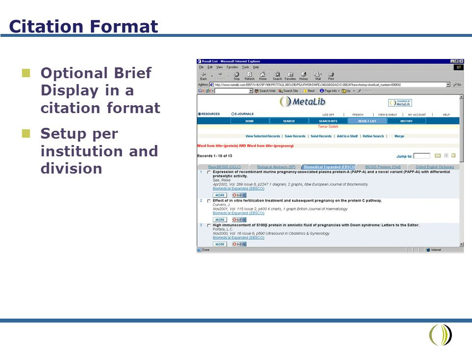 Citation Format Optional Brief Display in a citation format Setup per institution and division