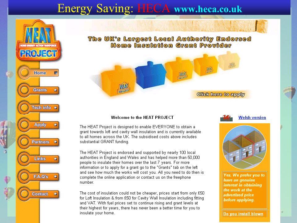 Energy Saving: HECA www.heca.co.uk