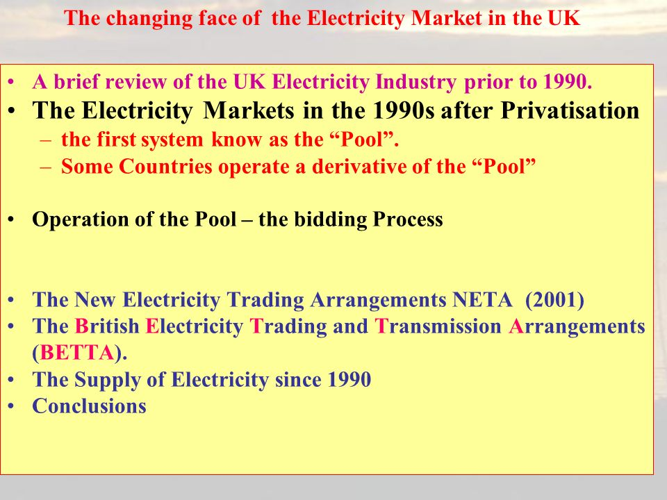 20 A brief review of the UK Electricity Industry prior to 1990.