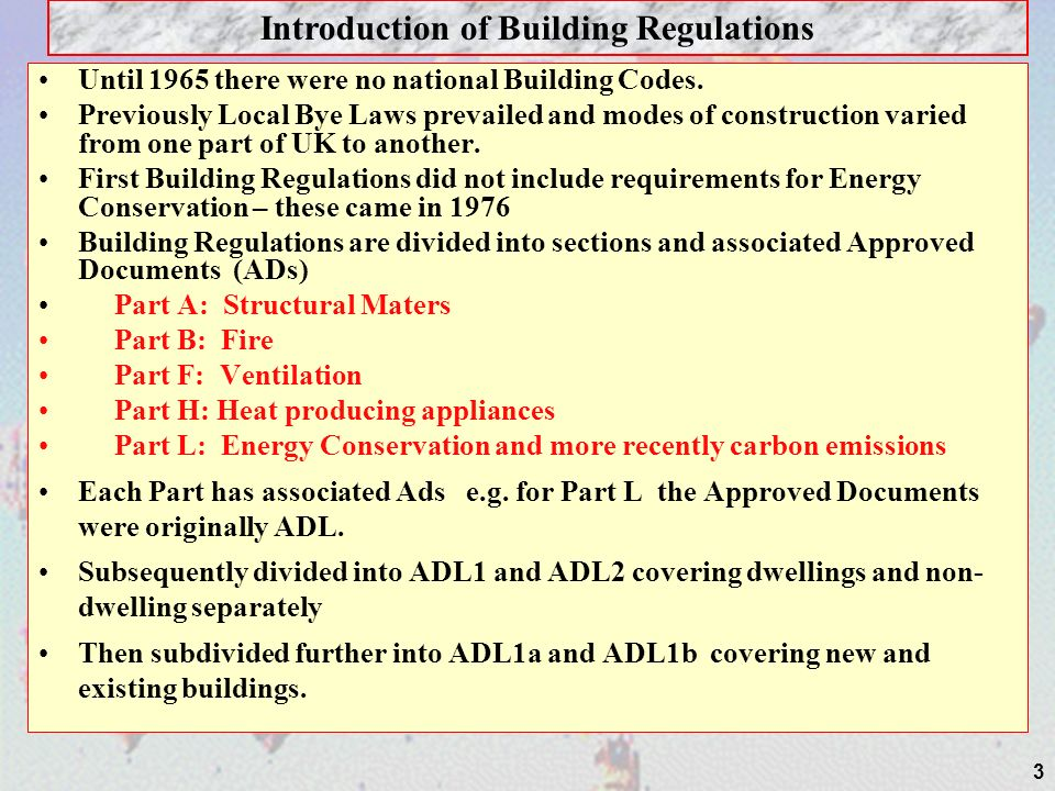 Criterion 2 – limits on design flexibility Performance of the building must not be worse than a given standard.