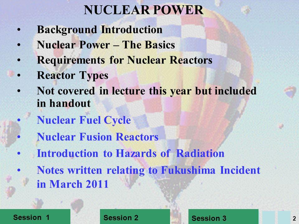 1 24/04/2014 ENV-2A82/ENV-2A82K Low Carbon Energy 2012 - 13 NUCLEAR POWER N.K. Tovey ( ) M.A, PhD, CEng, MICE, CEnv Н.К.Тови М.А., д-р технических нау
