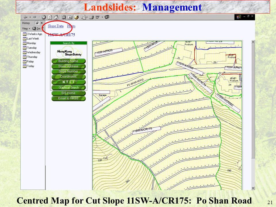 21 Centred Map for Cut Slope 11SW-A/CR175: Po Shan Road Landslides: Management