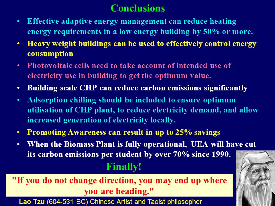 45 Conclusions Effective adaptive energy management can reduce heating energy requirements in a low energy building by 50% or more.