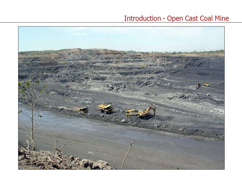 Introduction - Open Cast Coal Mine