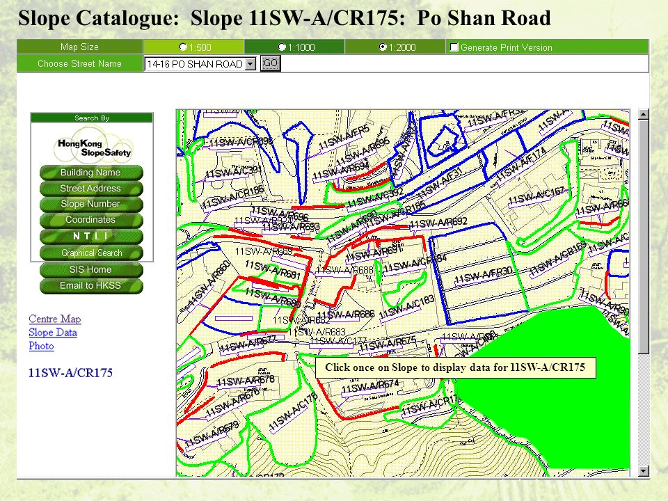 Click once on Slope to display data for 11SW-A/CR175 Slope Catalogue: Slope 11SW-A/CR175: Po Shan Road