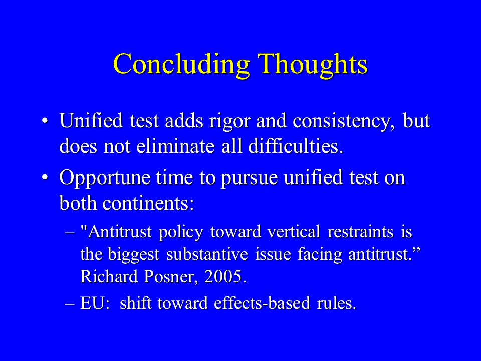 Toward a Unified Theory of Exclusionary Vertical Restraints Daniel A.