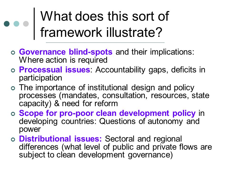 What does this sort of framework illustrate.