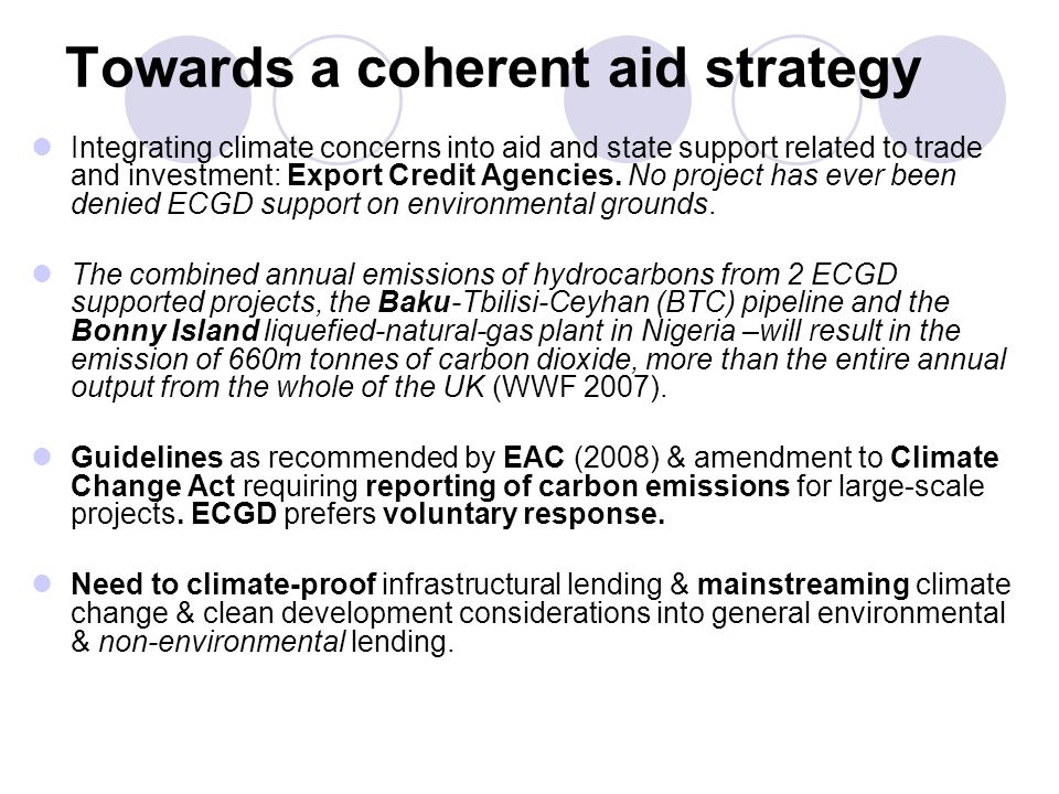 Towards a coherent aid strategy Integrating climate concerns into aid and state support related to trade and investment: Export Credit Agencies. No pr