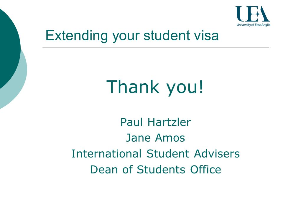 Extending your student visa Thank you.