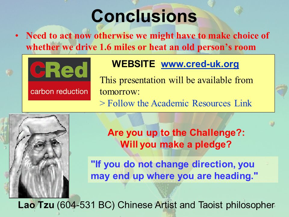 WEBSITE www.cred-uk.org This presentation will be available from tomorrow: > Follow the Academic Resources Link Need to act now otherwise we might hav