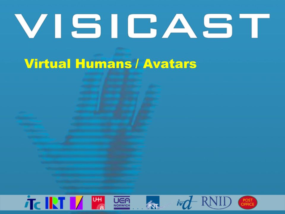 Virtual Humans / Avatars