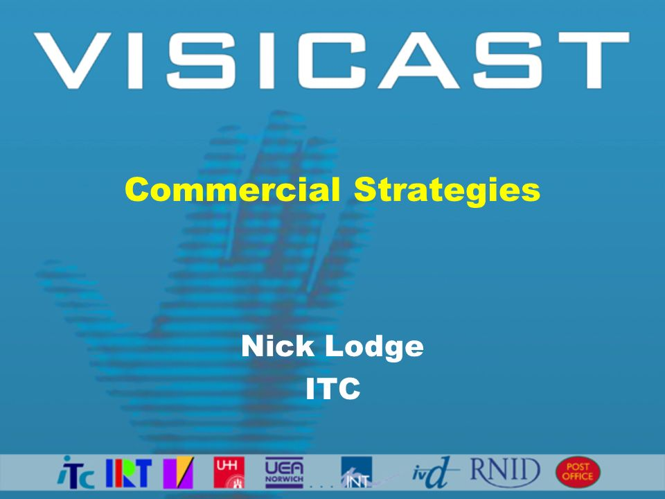 Commercial Strategies Nick Lodge ITC
