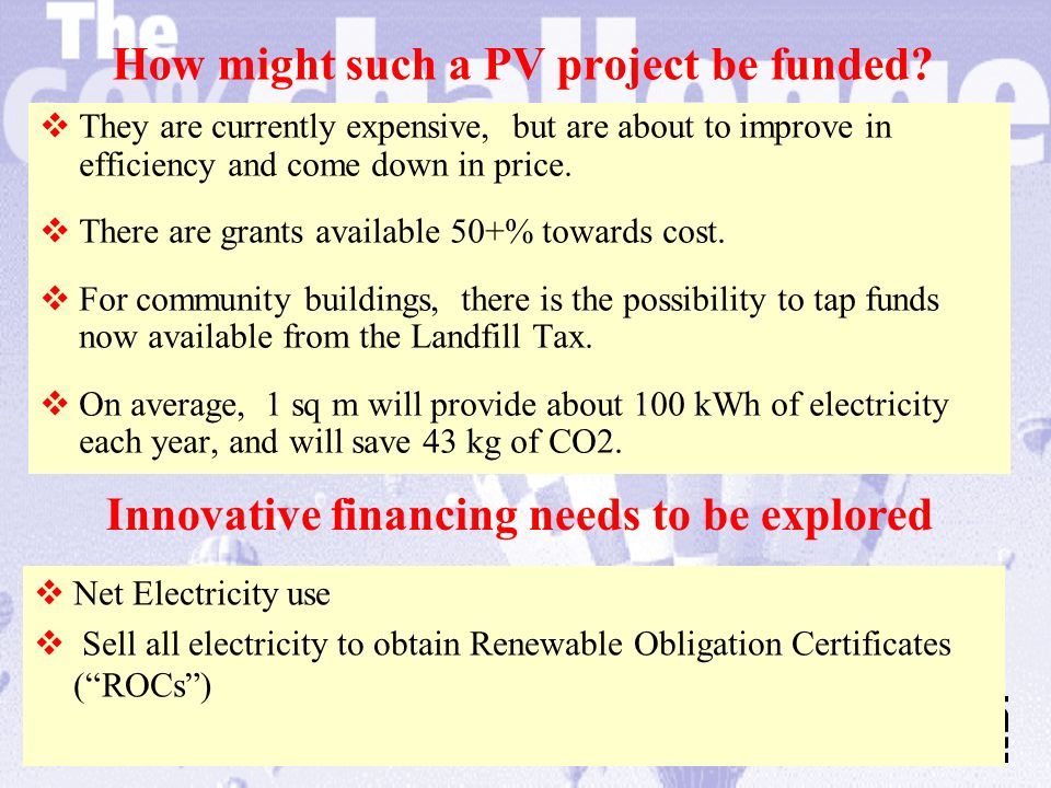 How might such a PV project be funded.