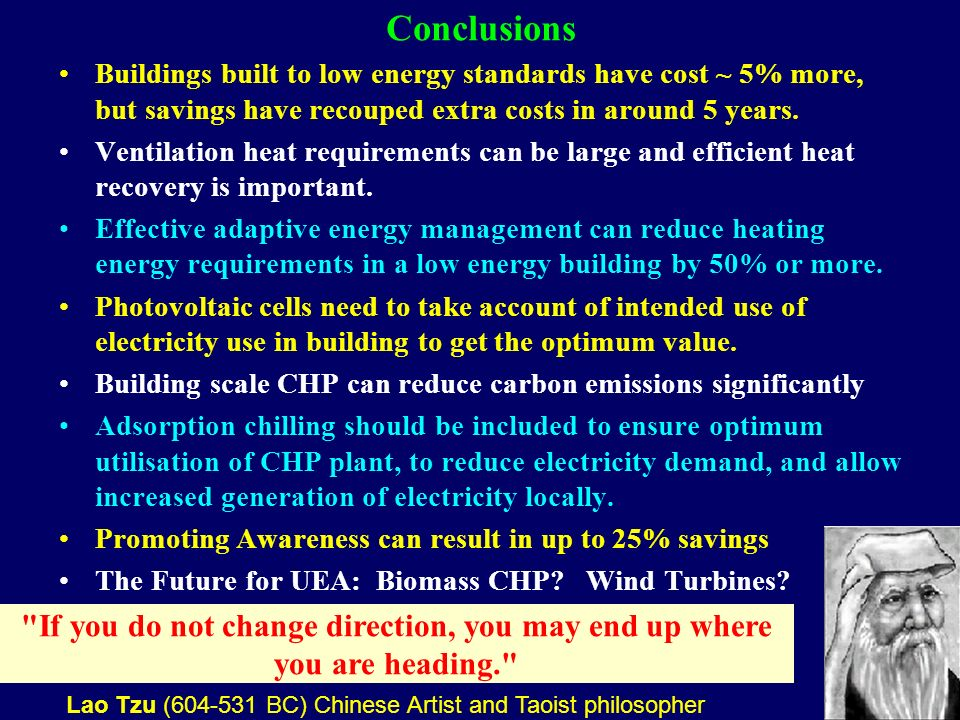30 Conclusions Buildings built to low energy standards have cost ~ 5% more, but savings have recouped extra costs in around 5 years.
