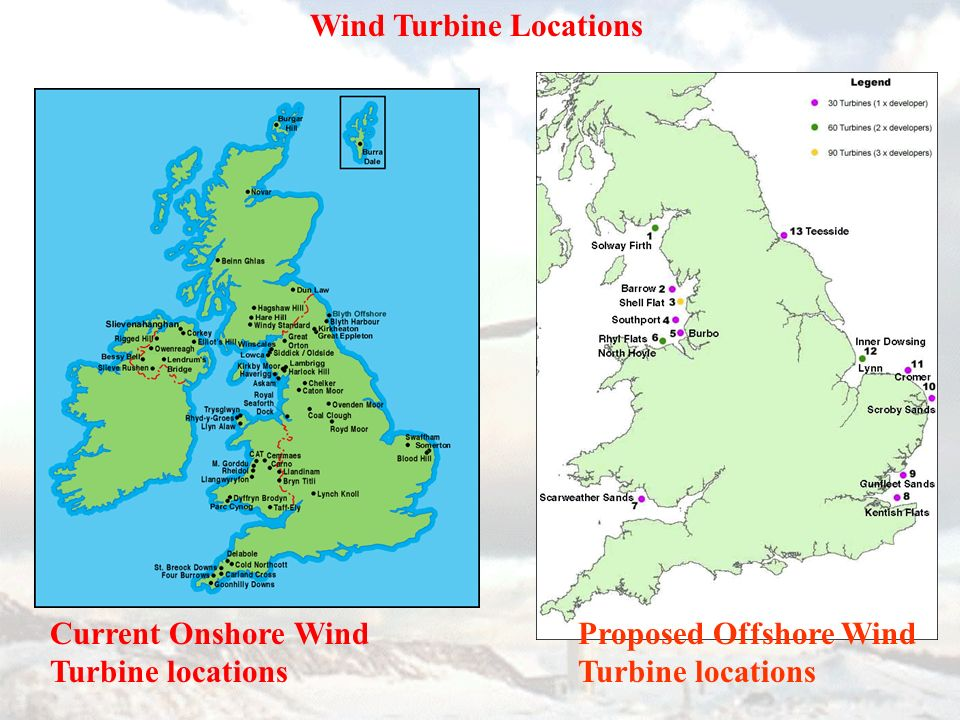 Proposed Offshore Wind Turbine locations Current Onshore Wind Turbine locations Wind Turbine Locations