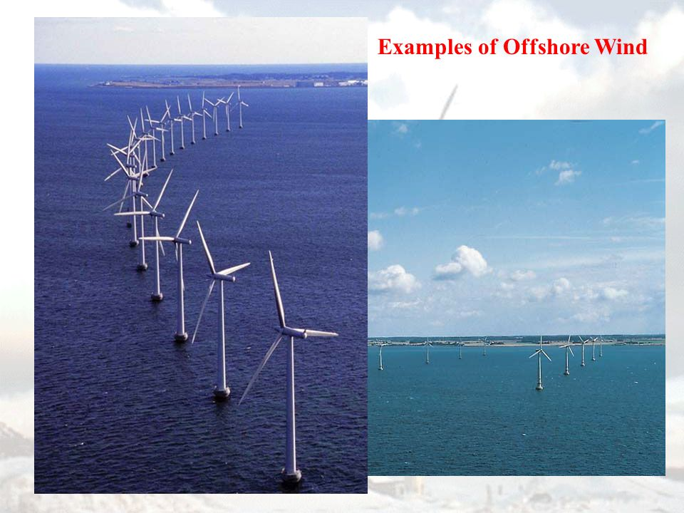 Examples of Offshore Wind