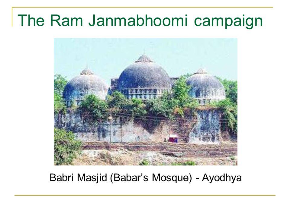 The Ram Janmabhoomi campaign Babri Masjid (Babars Mosque) - Ayodhya