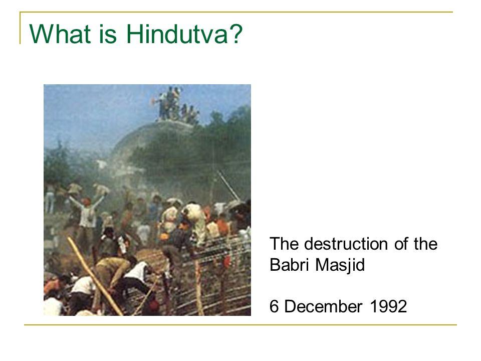 What is Hindutva? The destruction of the Babri Masjid 6 December 1992