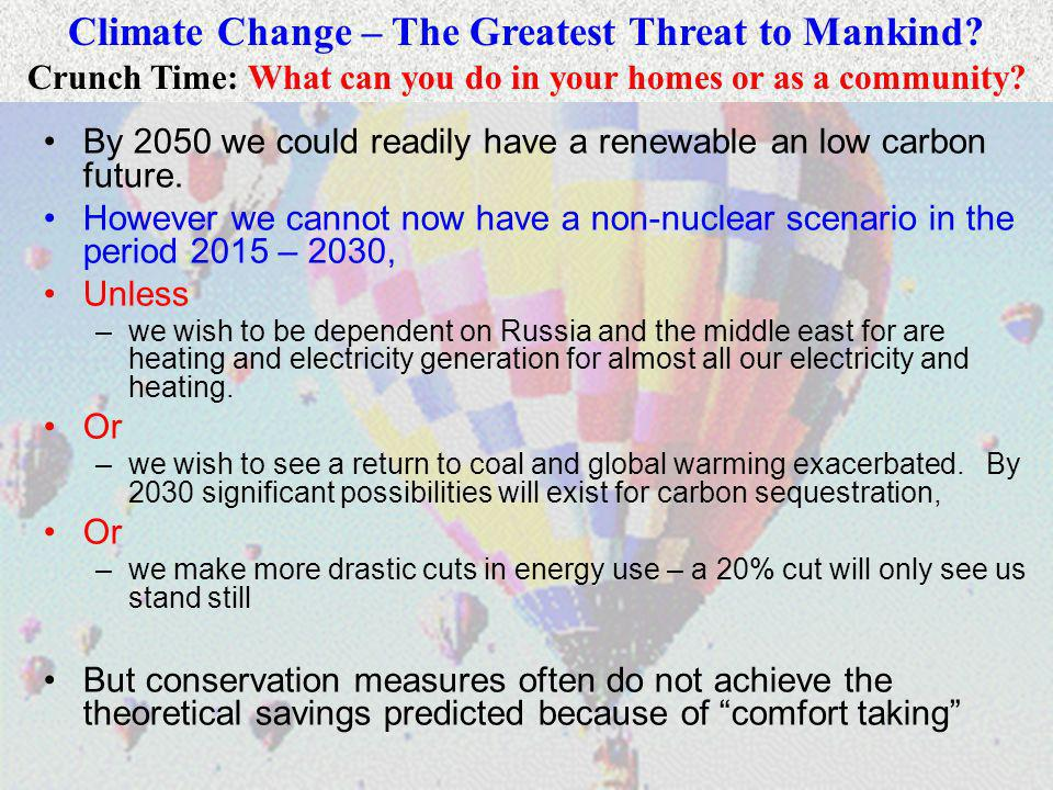 5 By 2050 we could readily have a renewable an low carbon future.