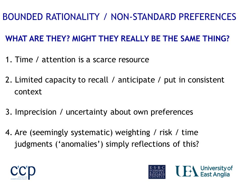 BOUNDED RATIONALITY / NON-STANDARD PREFERENCES WHAT ARE THEY.
