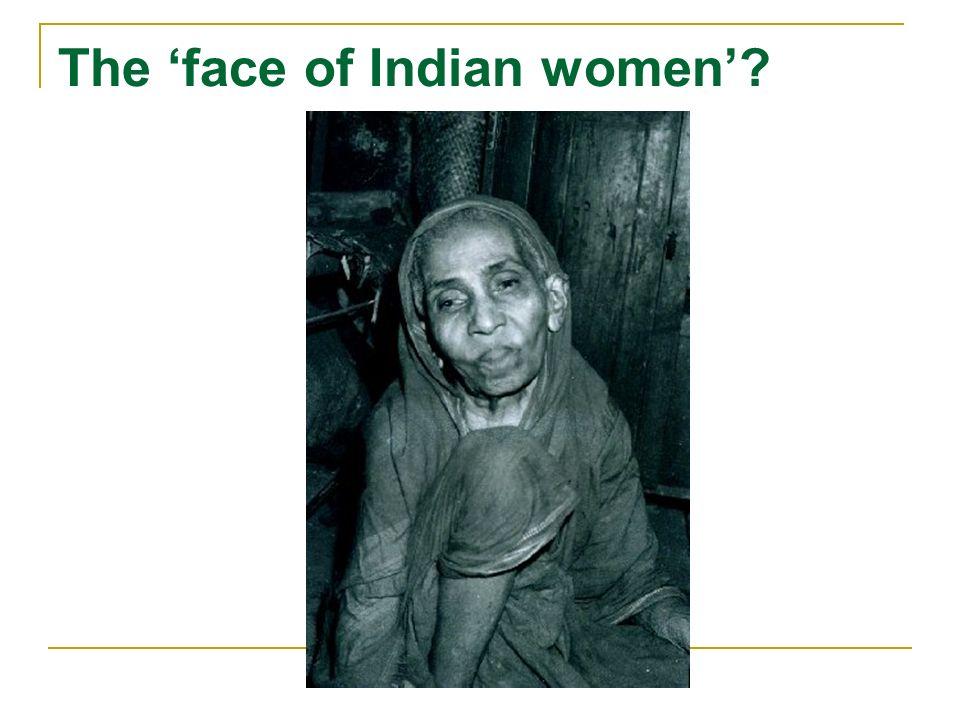 Indicators of womens status Sex ratios (Census of India): 1901: 972 1971: 930 1981: 934 1991: 927 2001: 933