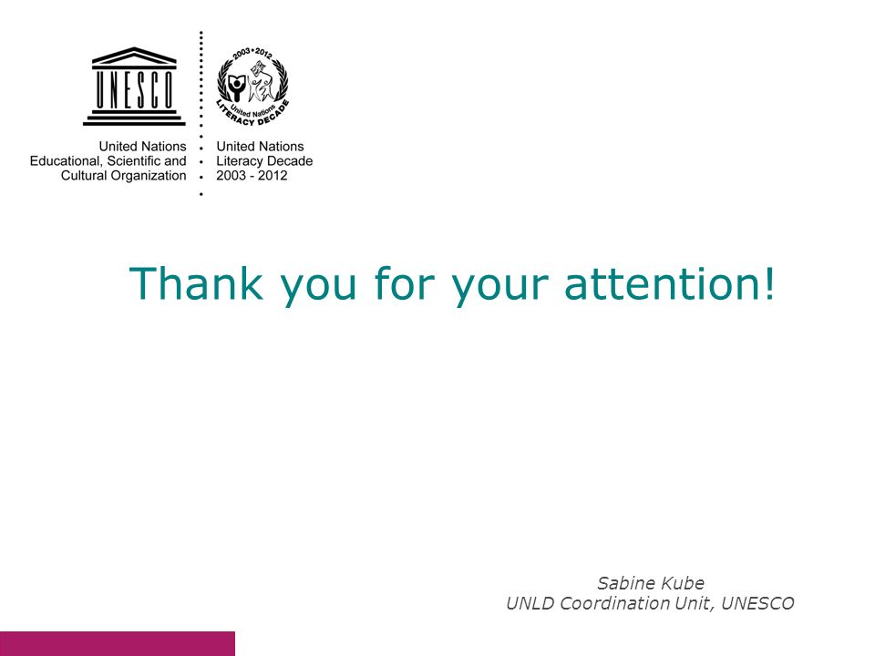 Sabine Kube UNLD Coordination Unit, UNESCO Thank you for your attention!