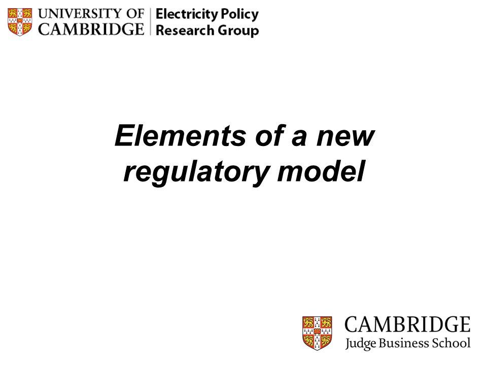 Elements of a new regulatory model 14