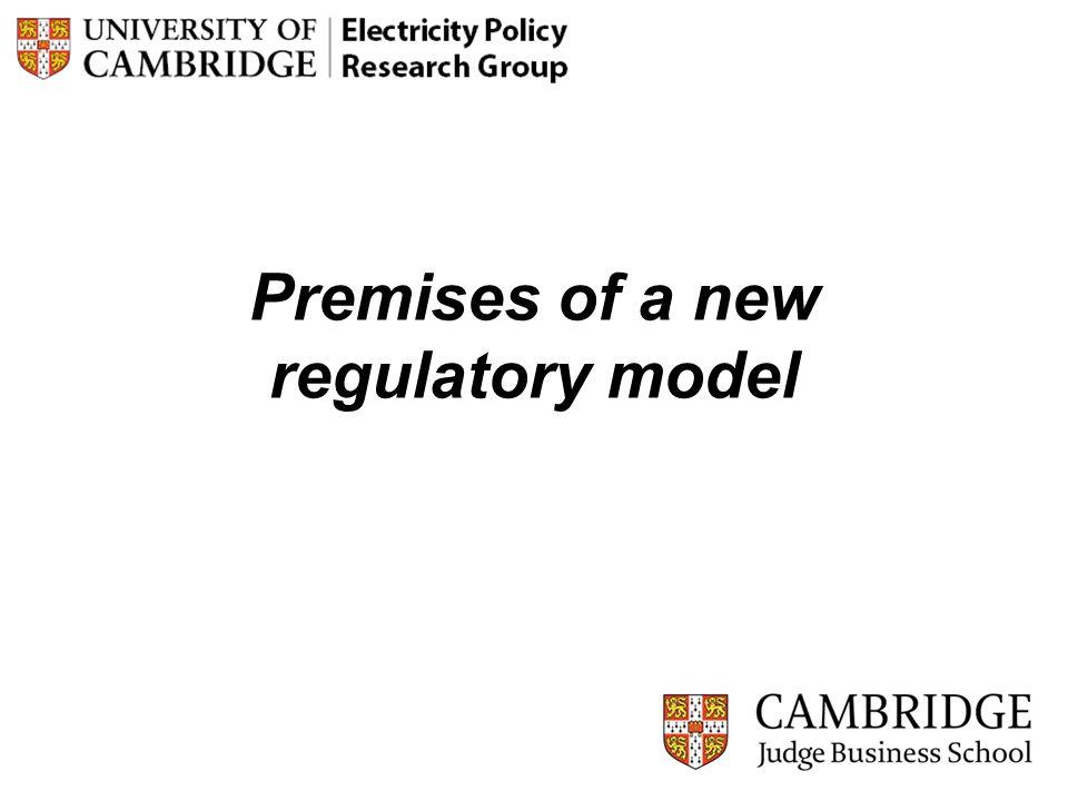 Premises of a new regulatory model 9