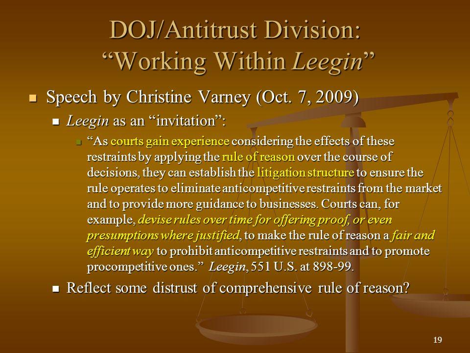 19 DOJ/Antitrust Division: Working Within Leegin Speech by Christine Varney (Oct.