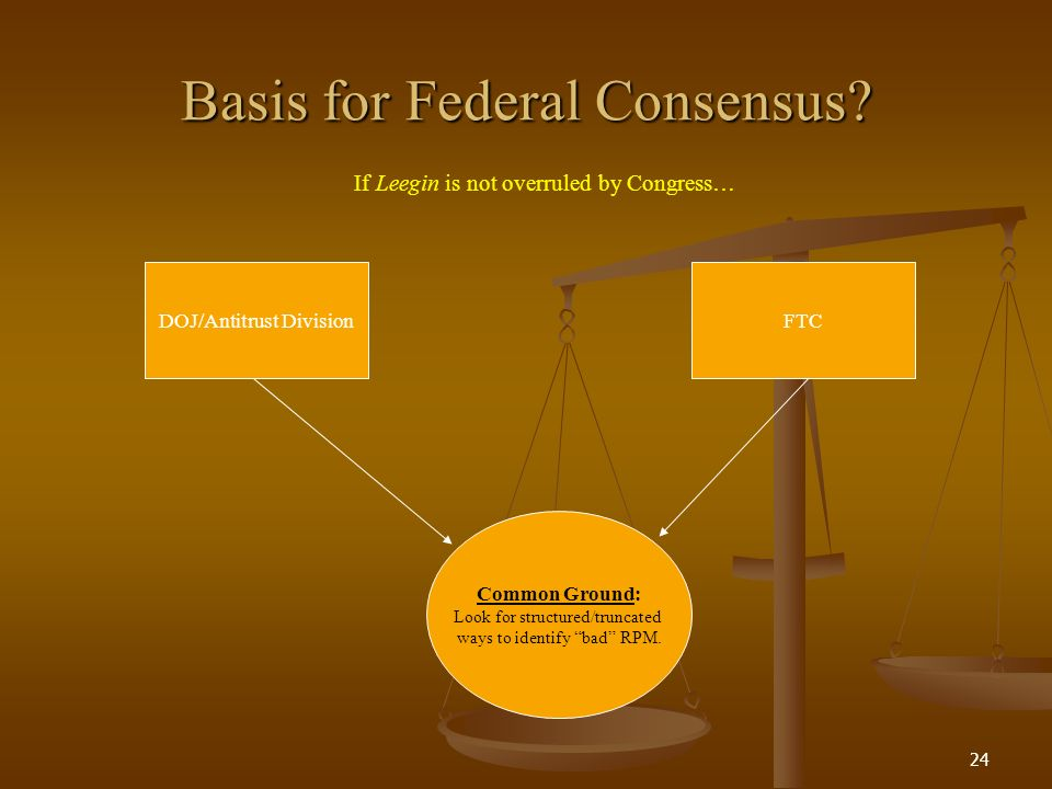 24 Basis for Federal Consensus.