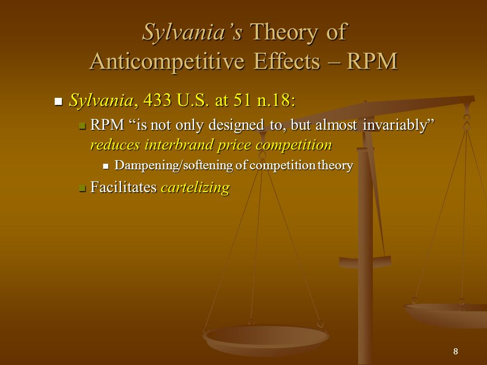 9 Leegins Theory of Anticompetitive Effects for RPM Explicit and Extensive Treatment Explicit and Extensive Treatment Facilitate Collusion Facilitate Collusion Manufacturer Manufacturer Dealer Dealer Facilitate Exclusion Facilitate Exclusion Dominant manufacturer Dominant manufacturer Dominant retailer Dominant retailer Three Relevant Filters: Three Relevant Filters: Widely utilized.