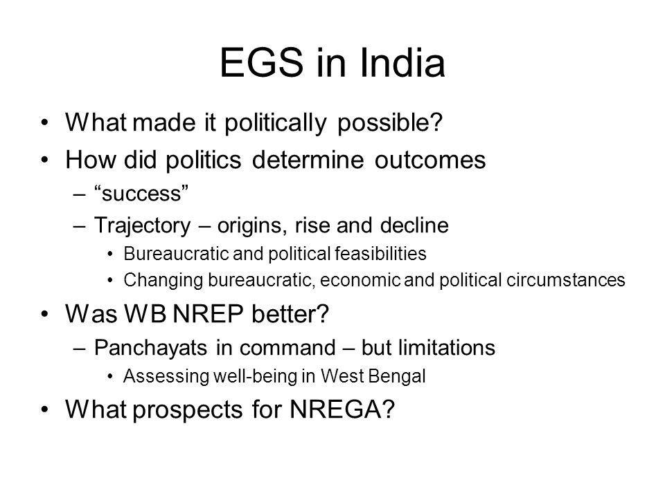 EGS in India What made it politically possible.