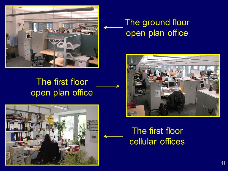 11 The ground floor open plan office The first floor open plan office The first floor cellular offices