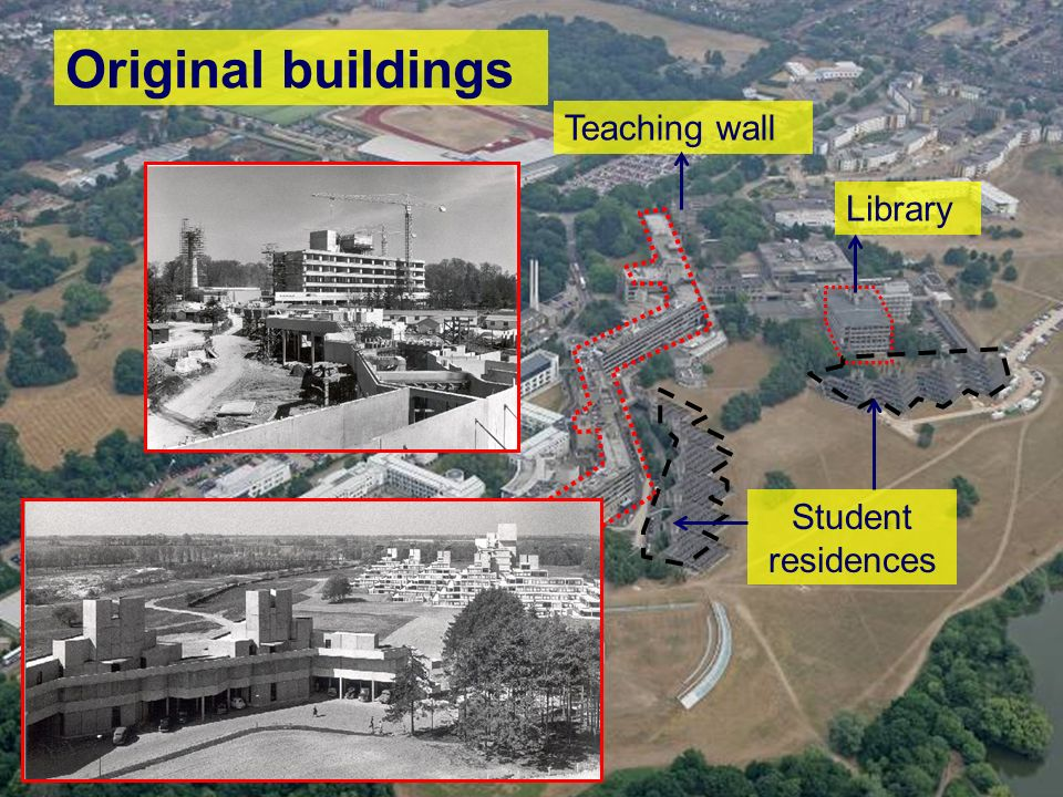 Original buildings Library Student residences Teaching wall