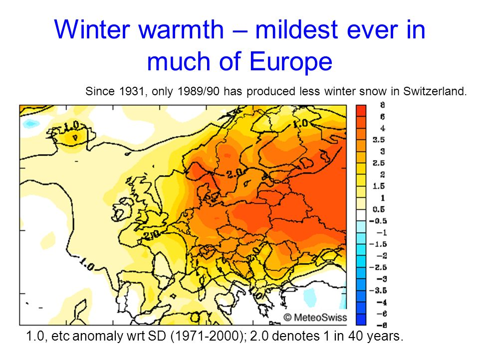 Winter warmth – mildest ever in much of Europe 1.0, etc anomaly wrt SD ( ); 2.0 denotes 1 in 40 years.