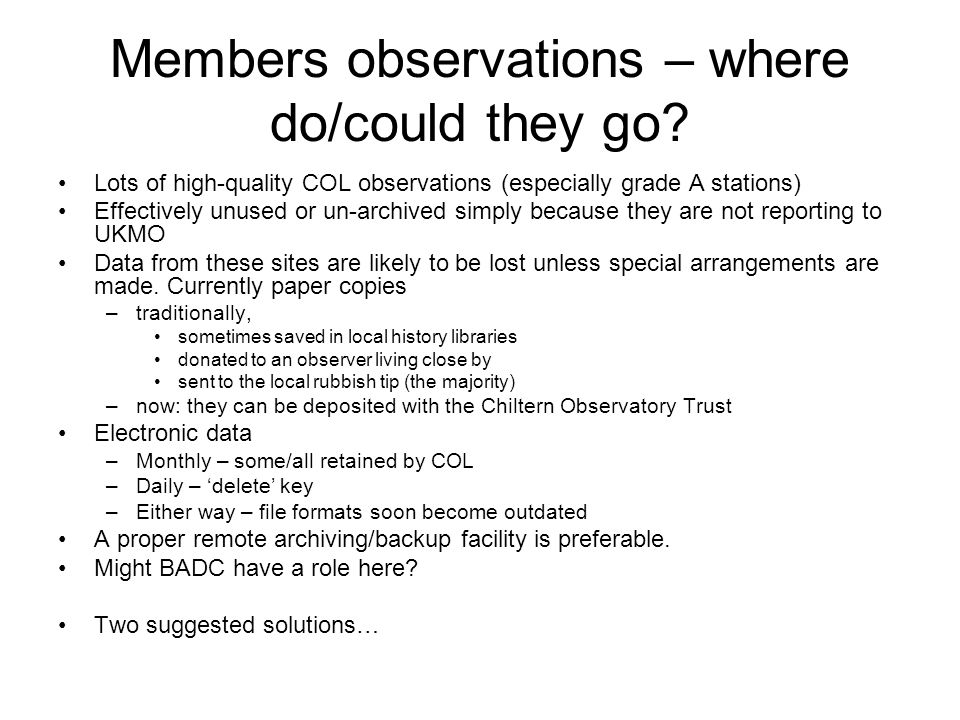 Members observations – where do/could they go.