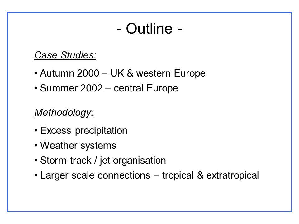 Case 1: Autumn 2000 A wake-up call for global warming John Prescott, UK Deputy Prime Minister