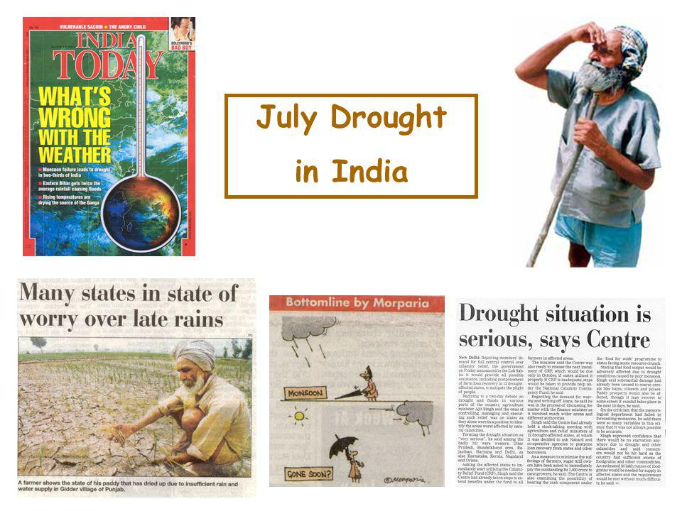 Indian Precipitation: summer totals Source: K.Rupa Kumar & J.V.