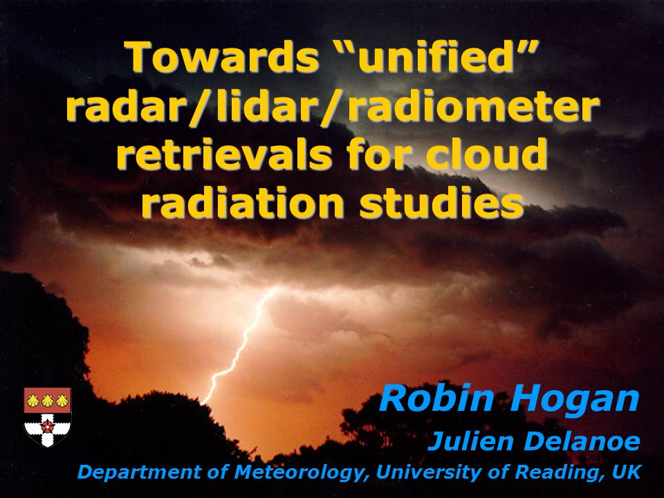 TOA radiances increase retrieved optical depth and decrease particle size near cloud top Cloud-top error greatly reduced Retrieval error in ln(extinction) Retrieved visible extinction coefficient Retrieved effective radius Results: radar, lidar, SEVERI radiances