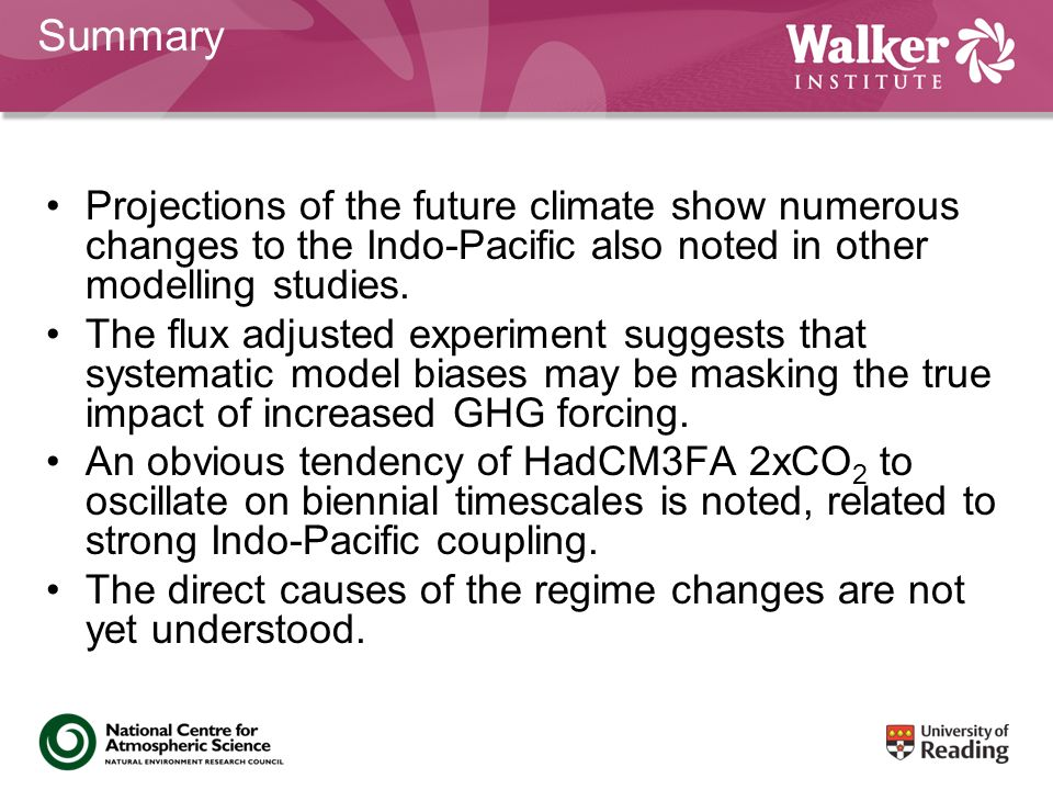 Summary Projections of the future climate show numerous changes to the Indo-Pacific also noted in other modelling studies.