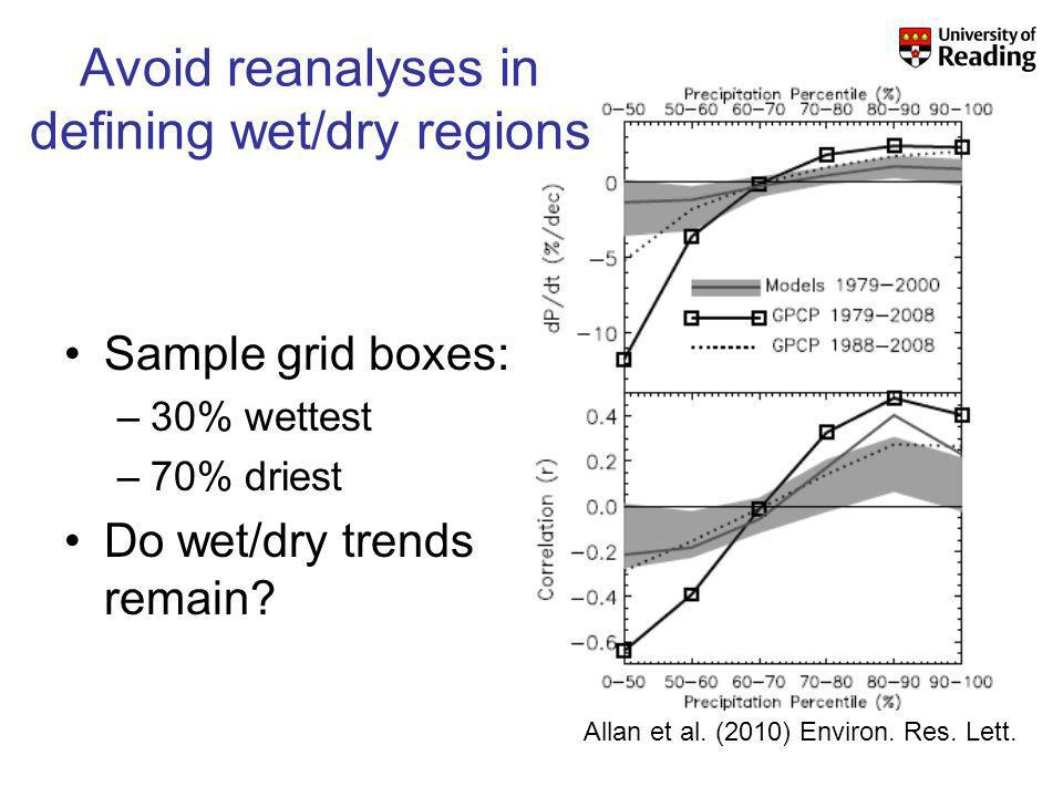 Sample grid boxes: –30% wettest –70% driest Do wet/dry trends remain.