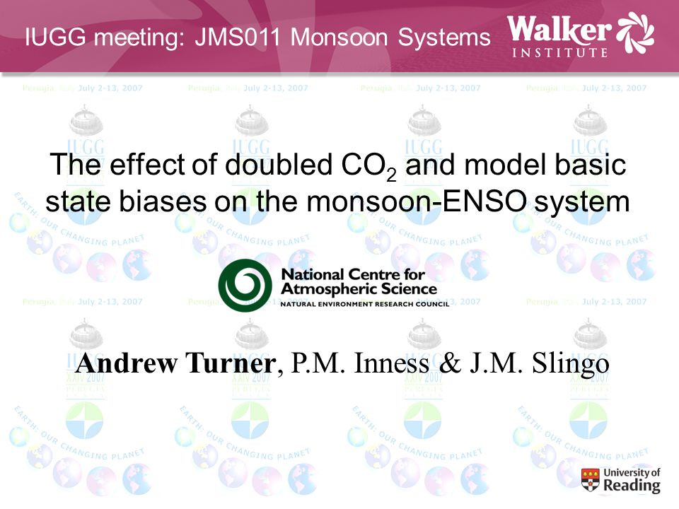 The effect of doubled CO 2 and model basic state biases on the monsoon-ENSO system Andrew Turner, P.M.