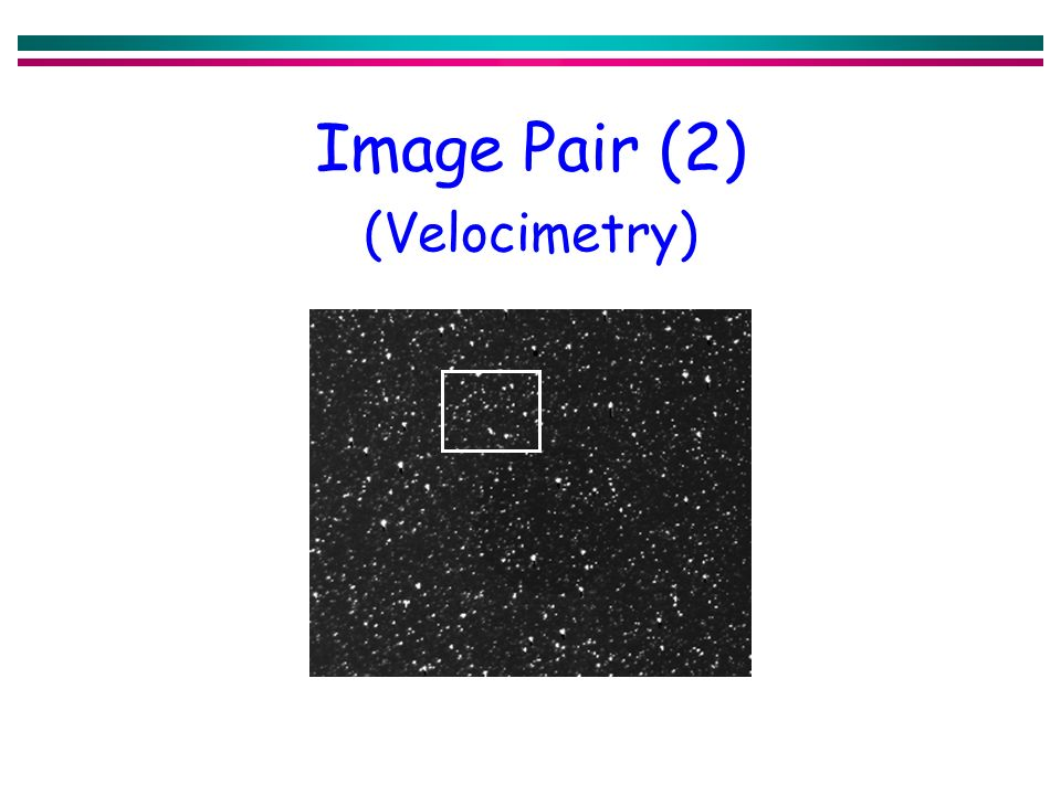 Image Pair (2) (Velocimetry)