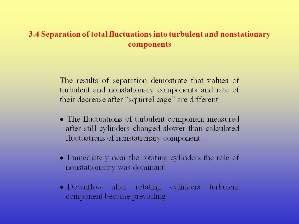 3.4 Separation of total fluctuations into turbulent and nonstationary components