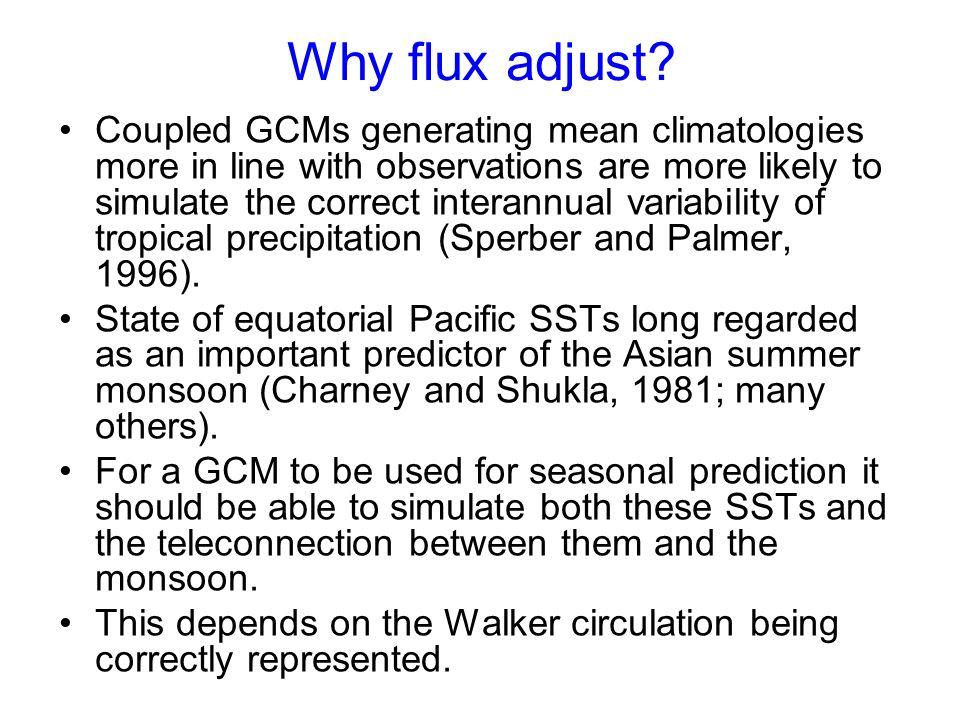 Why flux adjust.