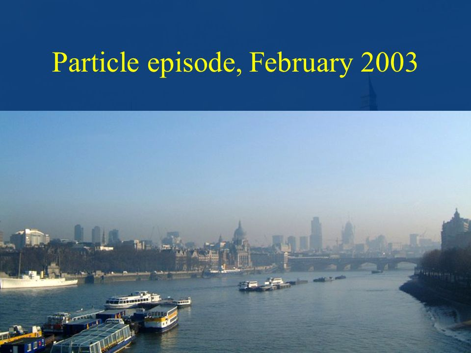 Particle episode, February 2003