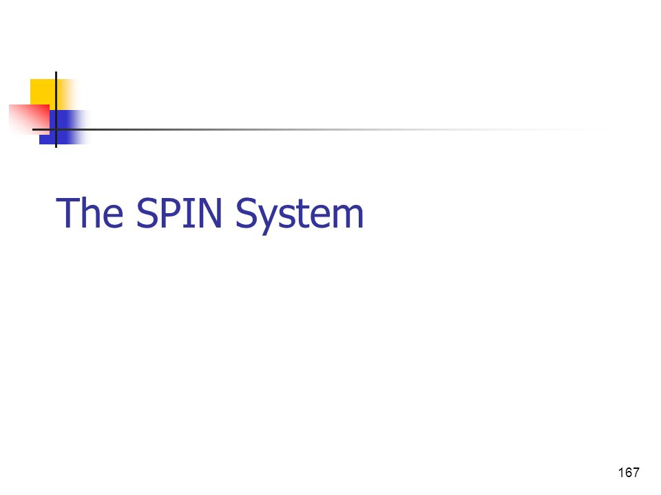 167 The SPIN System