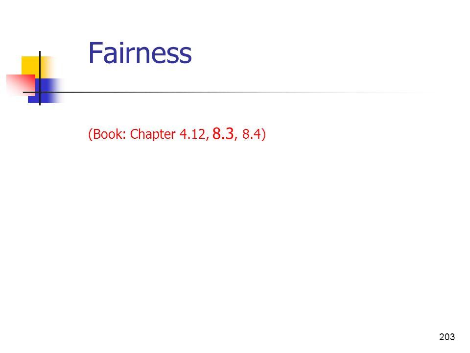 203 Fairness (Book: Chapter 4.12, 8.3, 8.4)